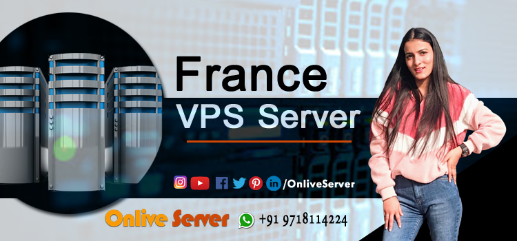 Are You Still Using Old Server Move To Newly Build France VPS Hosting