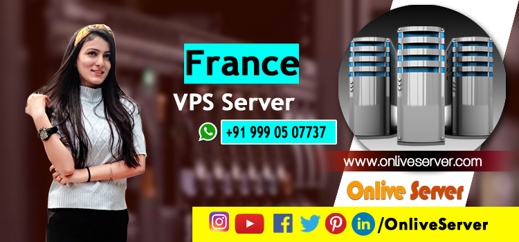 Why is France VPS Server Hosting Sought After by Many Companies These Days